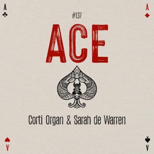 Ace - Single by Corti Organ & Sarah de Warren