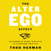 Todd Herman - The Alter Ego Effect artwork