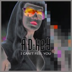 I Can't Feel You