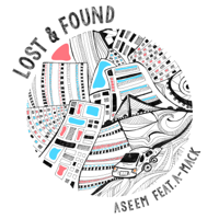 Lost & Found (feat. A-Mack) - Single