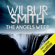 Wilbur Smith - The Angels Weep: The Ballantyne Series, Book 3 (Unabridged)