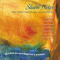 Along Blackwater's Banks by Sliabh Notes on Apple Music
