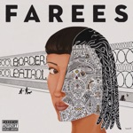 Farees - Y'all Don't Know What's Goin On (feat. Calexico)
