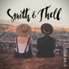 Smith & Thell - Forgive Me Friend (feat. Swedish Jam Factory) artwork