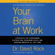 David Rock - Your Brain at Work, Revised and Updated