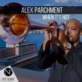 J. White;Alex Parchment - When It's Hot