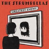 The Strumbellas - Greatest Enemy