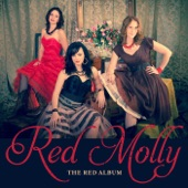 Red Molly - Lay Down Your Burden