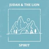 Judah & the Lion - Spirit