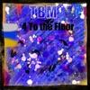 4 to the Floor - Single
