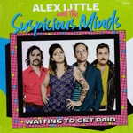 Alex Little and The Suspicious Minds - Once Again
