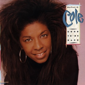 Natalie Cole - Good To Be Back - Line Dance Music