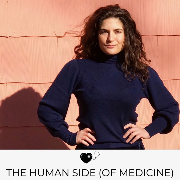 The Human Side (of Medicine)