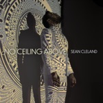 Sean Cleland - No Ceiling Above