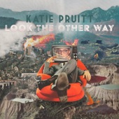 Katie Pruitt - Look The Other Way