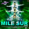 Mile Sur From Street Dancer 3D Tamil Single