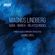 The Finnish Radio Symphony Orchestra & Hannu Lintu - Lindberg: Aura, Marea & Related Rocks (Live)