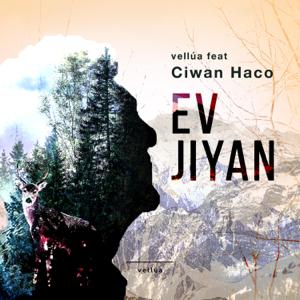 Vellua - Ev Jiyan feat. Ciwan Haco