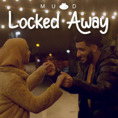Locked Away (feat. Zayaan) - Muad