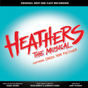 I Say No - Carrie Hope Fletcher & Original West End Cast of Heathers - Carrie Hope Fletcher & Original West End Cast of Heathers