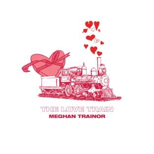 Meghan Trainor - THE LOVE TRAIN (2019) LEAK ALBUM
