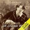 Fairy Tales of Oscar Wilde, Volume 1 (Unabridged)