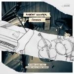 Robert Glasper - I Don't Even Care