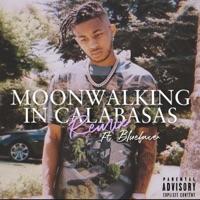 Moonwalking in Calabasas Remix (feat. Blueface) - Single - DDG