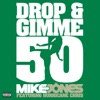 Drop and Gimme 50 feat Hurricane Chris Single