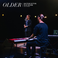 Doctor Victor - Older (feat. Rurik) [Live at Harpa Concert Hall] artwork