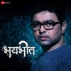 Bhaybheet Original Motion Picture Soundtrack Single