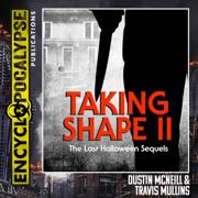Taking Shape II: The Lost Halloween Sequels (Unabridged)