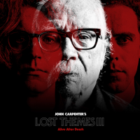 John Carpenter - Lost Themes III: Alive After Death artwork