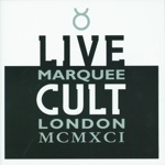 Live Cult: Marquee London MCMXCI