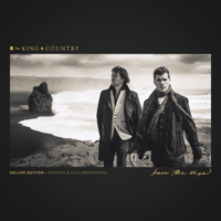 Burn The Ships (Deluxe Edition: Remixes & Collaborations) - for KING & COUNTRY Cover Art