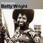 Betty Wright - If You Love Me Like You Say You Love Me