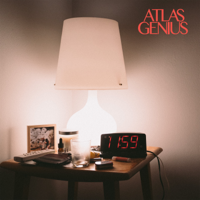 Can't Be Alone Tonight-Atlas Genius