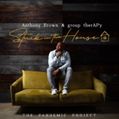 Anthony Brown & group therAPy - Enough
