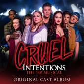 Original Off-Broadway Cast of Cruel Intentions - Kathryn's Turn Medley