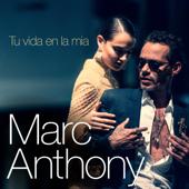 Tu Vida en la M�a - Marc Anthony