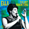 Ella Fitzgerald - Ella: The Lost Berlin Tapes (Live)  artwork
