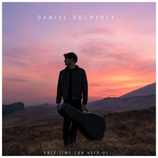 Daniel Docherty – Only Time Can Help Us – EP [iTunes Plus AAC M4A]