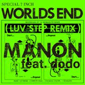 WORLD'S END (feat. dodo & 藤原ヒロシ) [LUV STEP REMIX]