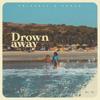 Frizzell D'souza - Drown Away artwork