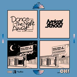 lyrical school - Dance The Night Away - EP