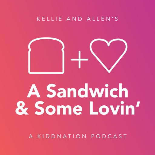 Cover image of A Sandwich and Some Lovin'