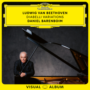 Daniel Barenboim - Beethoven: Diabelli Variations (Live from Pierre Boulez Saal / Visual Album)