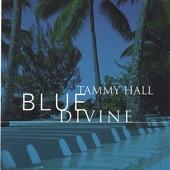 Tammy Hall - Blue Divine