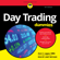 Ann C. Logue, MBA - Day Trading For Dummies: 4th Edition