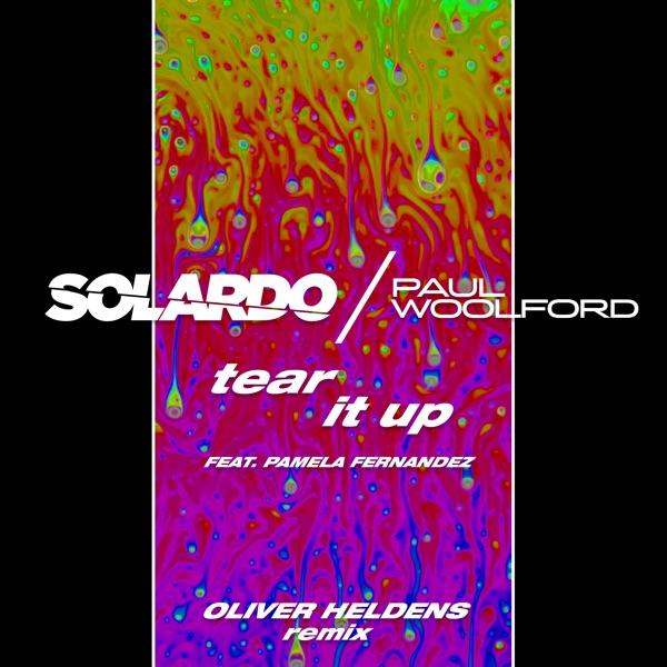 Tear It Up (feat. Pamela Fernandez) [Oliver Heldens Remix] - Single